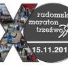 15 listopada - Jubileuszowy 10. Radomski Maraton Trzeźwości.