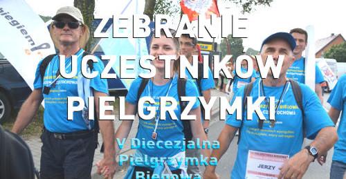 ZEBRANIE-PIELGRZYMKA 2016